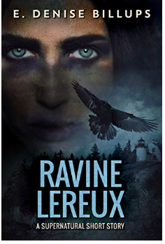 Book Review: Ravine Lereux – written by Author E. Denise Billups